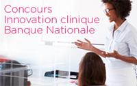 Concours Innovation Clinique Banque Nationale